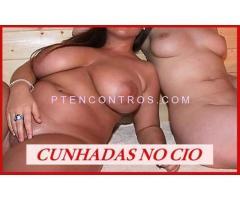 24H CUNHADAS NO CIO ! 1º VEZ O DIV + AMIGAS GIRAS 968297086 - Imagem 2
