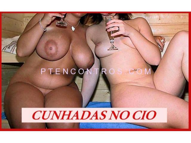 24H CUNHADAS NO CIO ! 1º VEZ O DIV + AMIGAS GIRAS 968297086 - 3